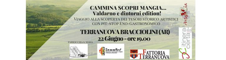 Cammina Scopri Mangia&#8230; </br>Valdarno e dintorni edition