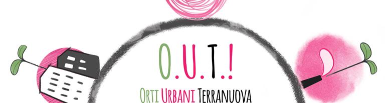 O.U.T.! Orti. Urbani. Terranuova