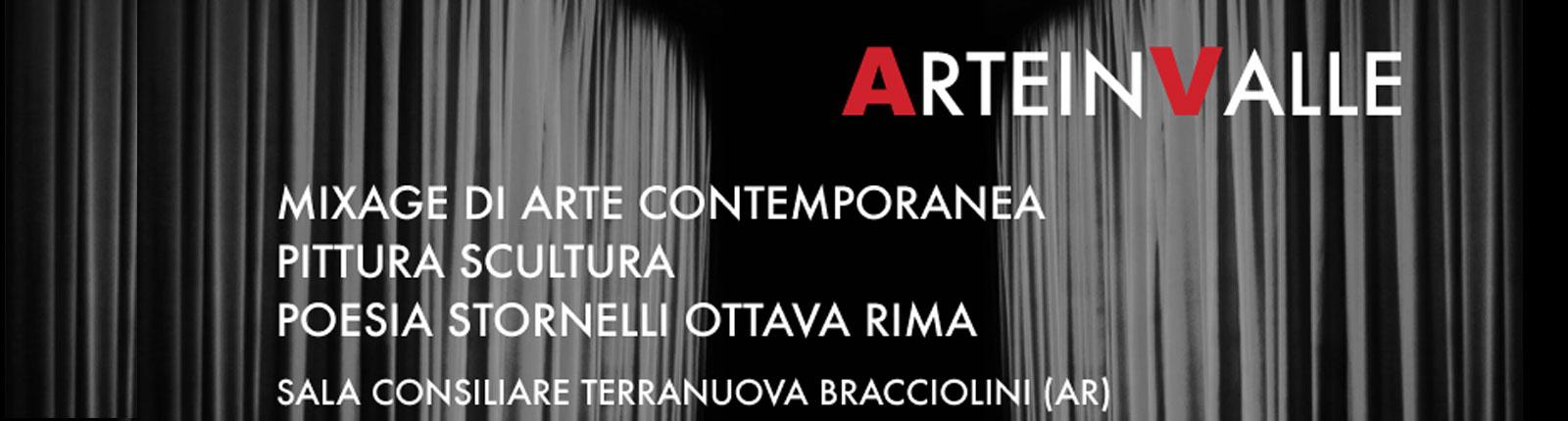 """""""Arte in Valle"""": arte contemporanea, pittura, scultura, poesia, strornelli e ottava rima"""