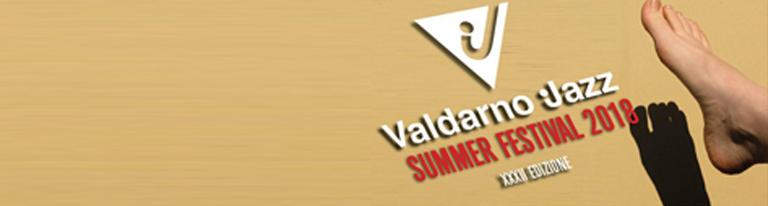 """""""Valdarno Jazz Summer Festival""""</br>al via la XXXII edizione"""