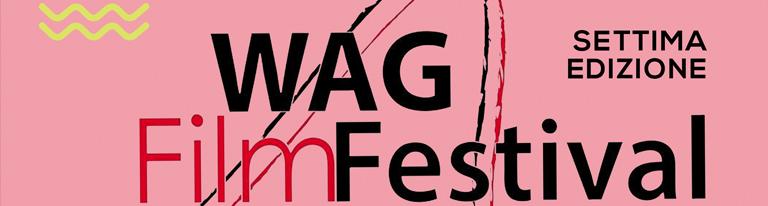 Wag Film Festival </br>VII edizione